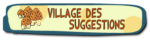 Village des suggestions.